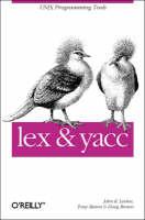 Lex and Yacc - A Nutshell handbook (Book)