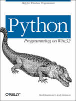 Python Programming on Win32 (Paperback)