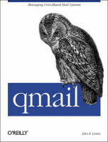 qmail: An Alternative to Sendmail (Paperback)