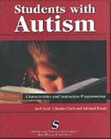 Students with Autism: Characteristics and Instruction Programming (Paperback)