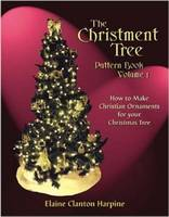 The Christment Tree: How to Make Christian Ornaments for Your Christmas Tree Volume 1 (Paperback)