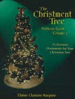 Christment Tree Pattern Book: Christian Ornaments for Your Christmas Tree Volume 2 (Paperback)