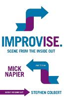 Improvise: Scene from the Inside Out (Paperback)