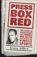 Press Box Red: The Story Of Lester Rodney (Paperback)