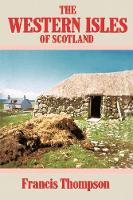 The Western Isles of Scotland (Paperback)