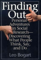 Finding Out: Personal Adventures in Social Research--Discovering What People Think, Say and Do (Hardback)