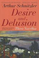 Desire and Delusion: Three Novellas (Paperback)