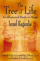 The Tree of Life: An Illustrated Study in Magic (Paperback)