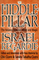 The Middle Pillar: The Balance Between Mind and Magic (Paperback)