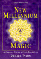 New Millennium Magick: A Complete System of Self-realization (Paperback)