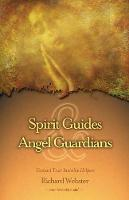 Spirit Guides and Angel Guardians