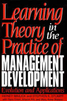 Learning Theory in the Practice of Management Development: Evolution and Applications (Hardback)