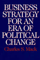 Business Strategy for an Era of Political Change (Hardback)