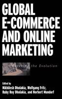 Global E-Commerce and Online Marketing: Watching the Evolution (Hardback)