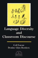 Language Diversity and Classroom Discourse (Paperback)