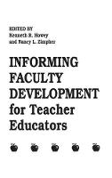 Informing Faculty Development for Teacher Educators (Paperback)