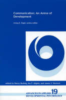 Communication: An Arena of Development (Paperback)