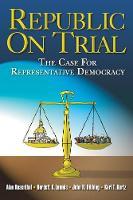 Republic on Trial: The Case for Representative Democracy (Paperback)