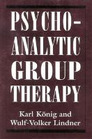 Psychoanalytic Group Therapy - The Library of Object Relations (Hardback)