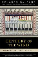 Century of the Wind: Memory of Fire, Volume 3 (Paperback)