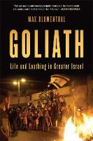 Goliath: Life and Loathing in Greater Israel (Paperback)