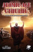 Atomic-Age Cthulhu (Chaosium Fiction (Paperback)