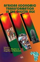 African Economic Transformation In The Digital Age (Paperback)
