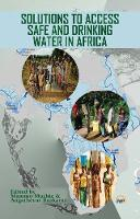 Solutions To Access Safe And Drinking Water In Africa (Paperback)