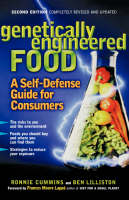 Genetically Engineered Food: A Self-Defense Guide for Consumers (Paperback)