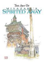 The Art of Spirited Away - The Art of Spirited Away (Hardback)