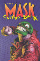 The Mask Strikes Back (Paperback)