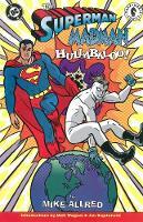 Superman/madman Hullabaloo! (Paperback)