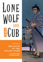 Lone Wolf and Cub: Flute of the Fallen Tiger Volume 3 (Paperback)