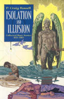 Isolation and Illusion: Collected Short Stories of P.Craig Russell (Paperback)