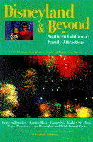 Disneyland and Beyond: The Ultimate Family Guidebook - Ultimate Guides (Paperback)