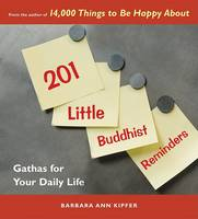 201 Little Buddhist Reminders: Gathas for Your Daily Life (Paperback)