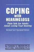 Coping With Hearing Loss (Hardback)