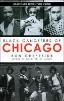 Black Gangsters Of Chicago (Paperback)