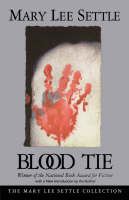Blood Tie - Mary Lee Settle Collection (Paperback)
