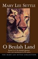 O Beulah Land: Book II of the Beulah Quintet (Paperback)