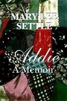 Addie: A Memoir (Hardback)
