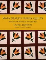 Mary Black's Family Quilts: Memory and Meaning in Everyday Life (Paperback)