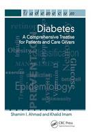 Diabetes: A Comprehensive Treatise for Patients and Care Givers (Paperback)