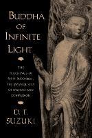 Buddha Of Infinite Light (Paperback)