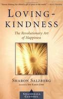 Lovingkindness: The Revolutionary Art of Happiness (Paperback)