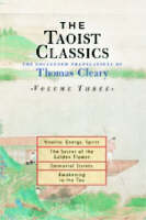 The Taoist Classics, Volume Three: The Collected Translations of Thomas Cleary - The Taoist Classics 3 (Paperback)