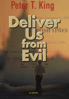 Deliver Us from Evil: A Novel (Hardback)