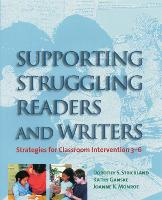 Supporting Struggling Readers and Writers: Strategies for Classroom Intervention 3-6 (Paperback)