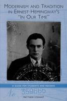 Modernism and Tradition in Ernest Hemingway's In Our Time