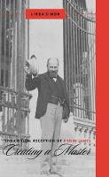 The Critical Reception of Henry James - Creating a Master (Paperback)